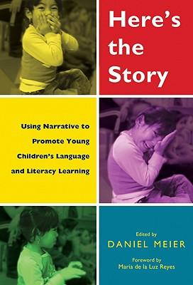 Here's the Story By Meier, Daniel R. (EDT)/ Reyes, Maria De LA Luz (EDT)